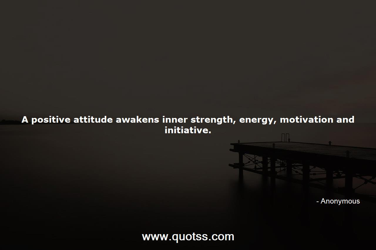 A Positive Attitude Awakens Inner Strength Energy