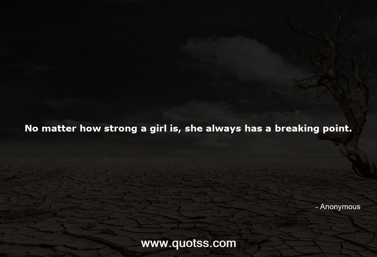 No matter how strong a girl is, she always has a breaking ...
