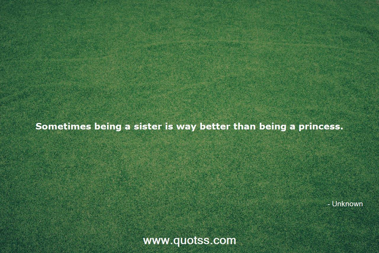 Sometimes being a sister is way better than being a princess ...