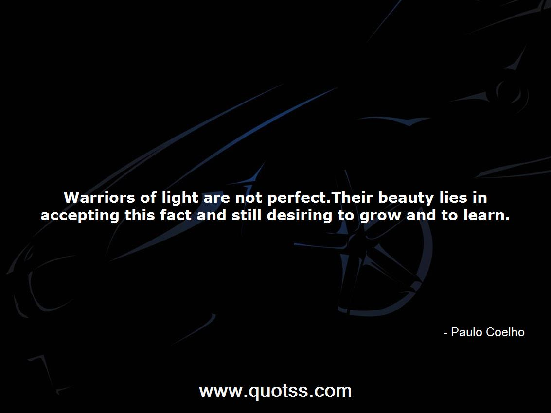 Warriors Of Light Are Not Perfecteir Beauty Lies In Accepting